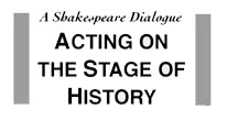FIDELIO: Shakespeare as a Historian