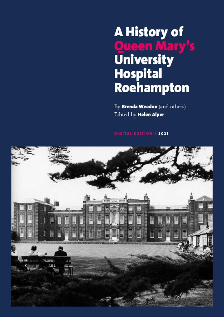 A History of Queen Mary's University Hospital Roehampton – cover