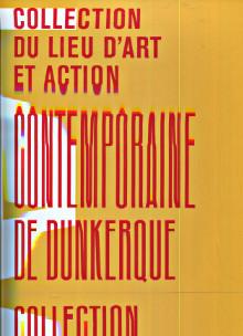 Lieu D'art Et Action Contemporaine De Dunkerque : d'art, action, contemporaine, dunkerque, Archives, Dunkerque, Coll.