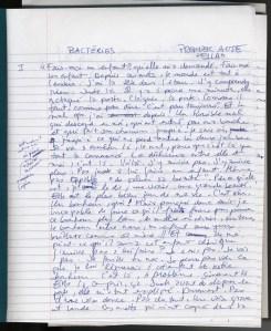 Page un du manuscrit Bactéries, premier acte « Ella » [1998], qui deviendra le roman Tombeaux publié aux Éditions L'Interligne en 1999.