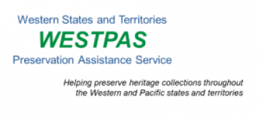 Western States and Territories Preservation Assistance Service WESTPAS). Helping preserve heritage collections throughout the Western Pacific states territories.