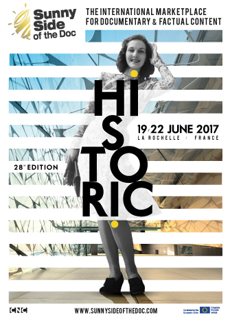 'Historic' at Sunny Side of the Doc 2017