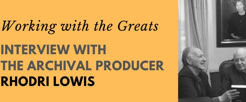 Interview With Rhodri Lowis On His Work For Werner Herzog & Andre Singer's Meeting Gorbachev