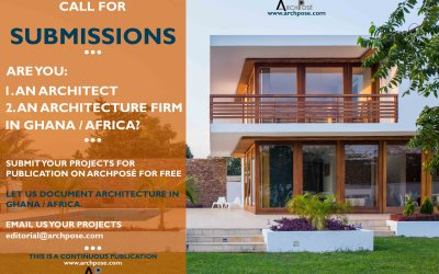 Call for Submissions | Architects and Architecture Firms In Ghana and Africa