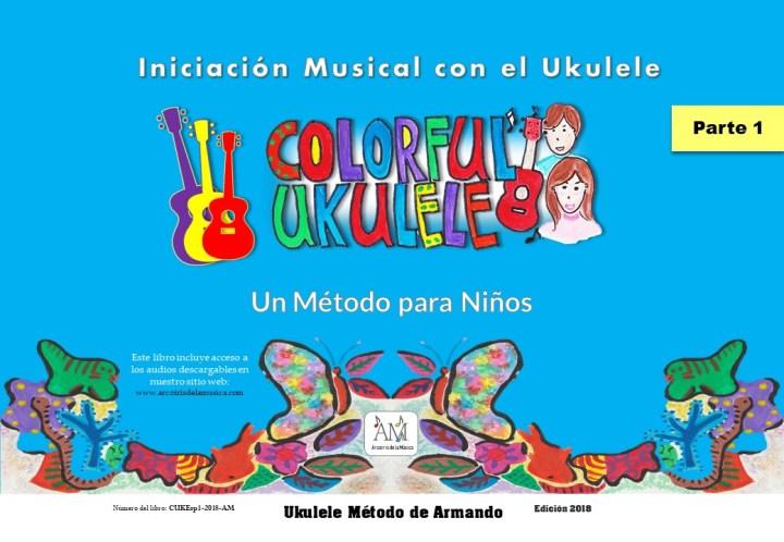 Colorful Ukulele Español, Part 1