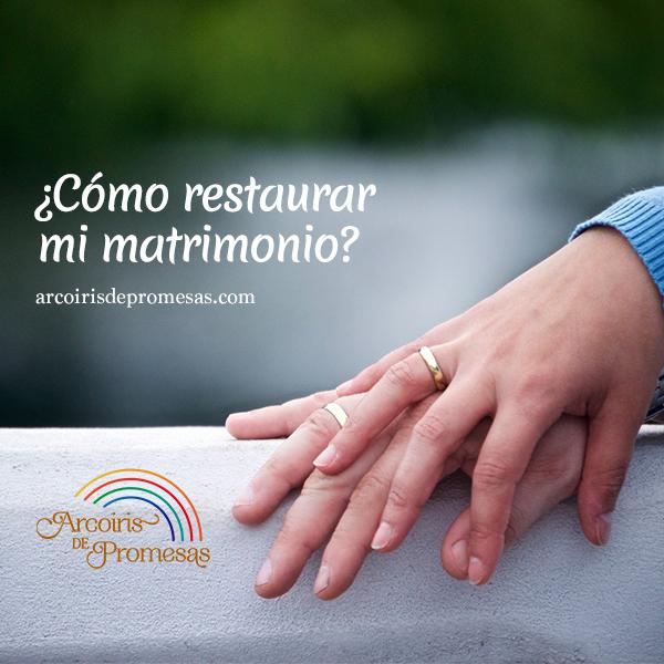 Dios Sí Restaura Matrimonios Arcoiris De Promesas