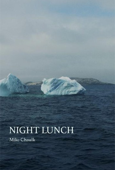 Mike Chaulk's Night Lunch