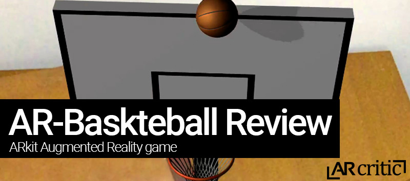 AR Basketball game review banner
