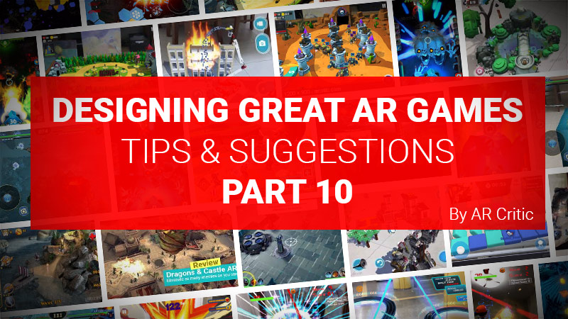 Designing Great AR Games Part 10