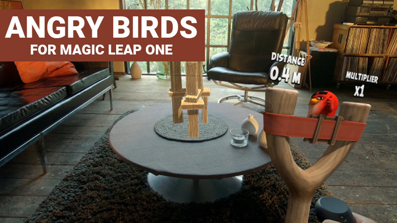 Angry Birds for Magic Leap One