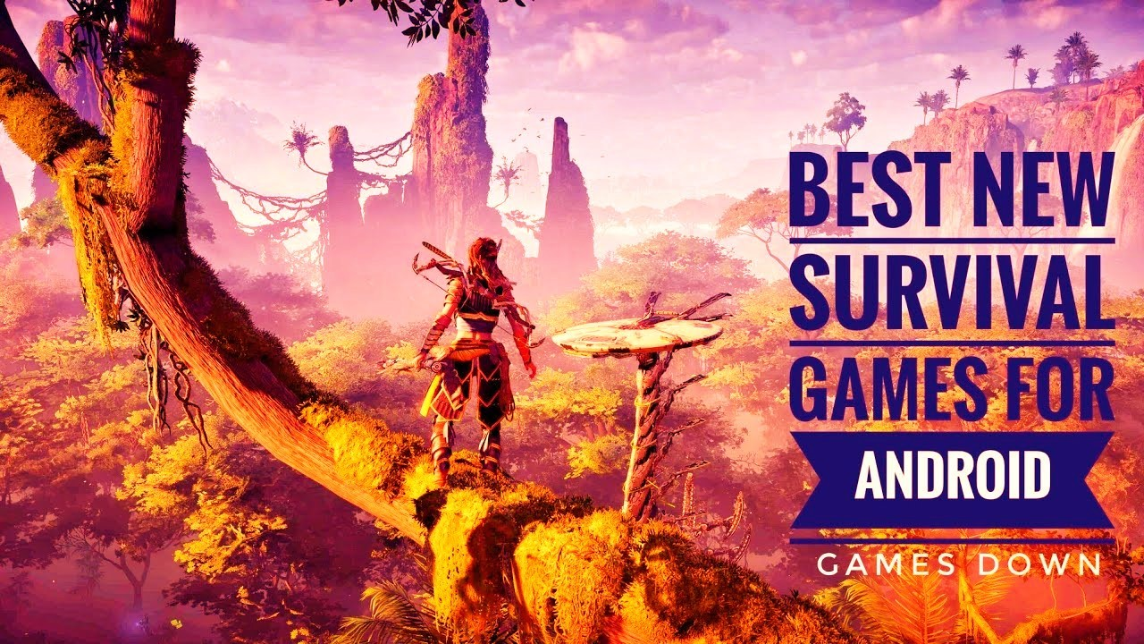 Top 10 Best Survival Games For Android