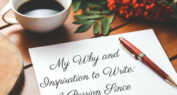 Passion is every writer's best friend