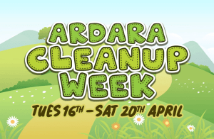 Ardara Cleanup Week 16th to 20th April