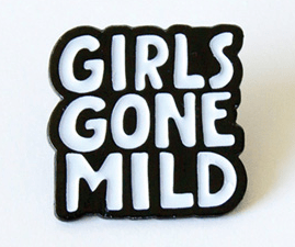 Becky Simpson Girls Gone Mild Pin