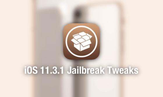 ios 11.3.1 jailberak tweaks updated list