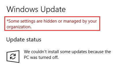 some settings are managed by your organization windows update