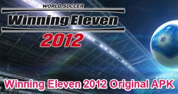winning eleven 2012 original apk