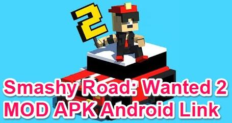 smashy road wanted 2 mod apk