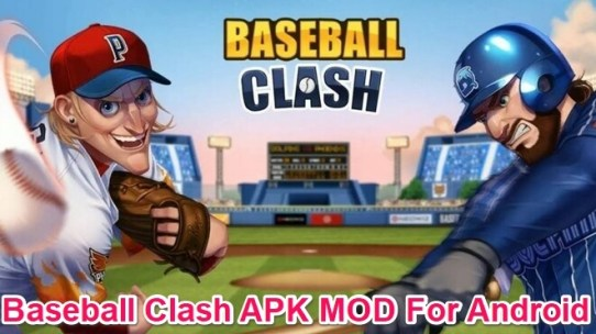 baseball clash real time game mod apk