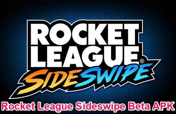 rocket league sideswipe beta apk