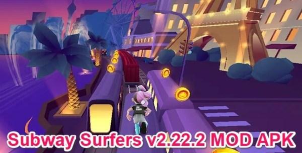 subway surfers v2.22.2 mod apk