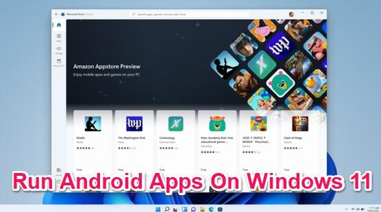 run android apps on windows 11