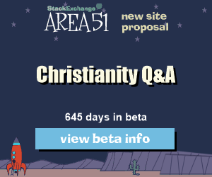 Stack Exchange Q&A site proposal: Christianity
