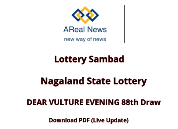 Nagaland State DEAR VULTURE EVENING 88th Draw Lottery Result