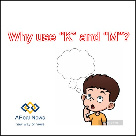 Why Use K and M