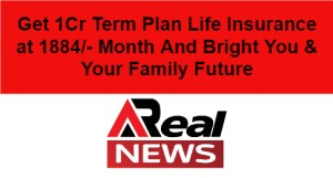 Get 1Cr Term Plan Life Insurance at 1884/- Month And Bright You & Your Family Future