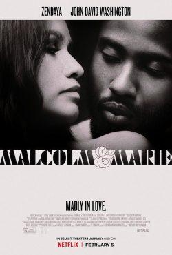 MALCOLM AND MARIE (Juego y desafío de egos)