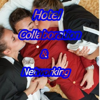 Hotel Collaboration & Networking