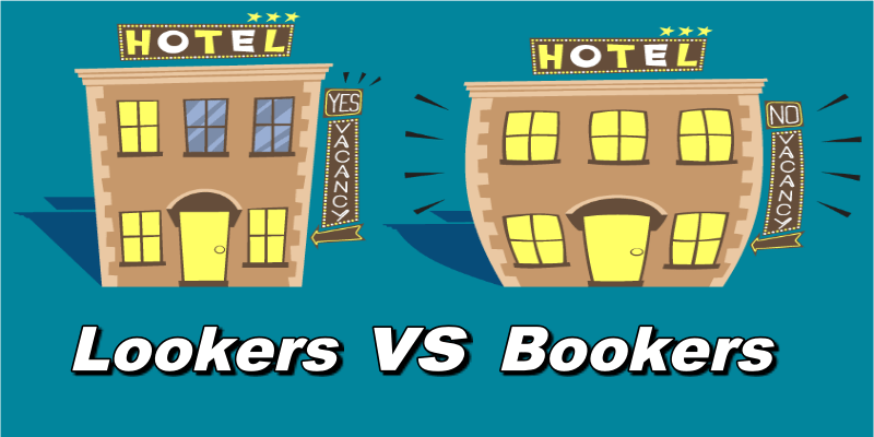 from lookers to bookers