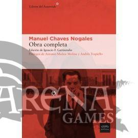 CHAVES NOGALES, MANUEL OBRA COMPLETA 1915-1944 - Libros del Asteroide