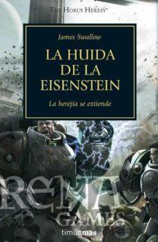 Herejía de Horus 4 - La Huída de la Eisenstein - Minotauro