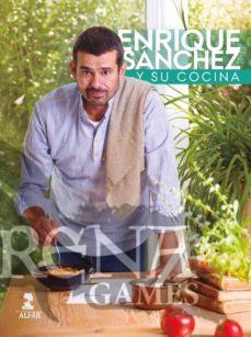 ENRIQUE SANCHEZ Y SU COCINA - Alfar Editorial
