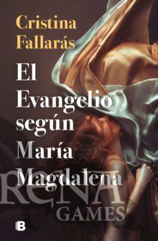 EL EVANGELIO SEGUN MARIA MAGDALENA - B. Editorial