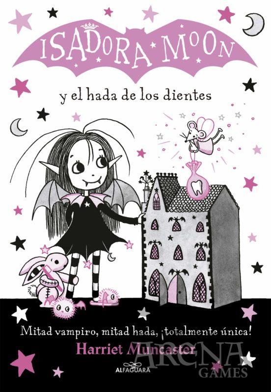 ISADORA MOON #10 Y EL HADA DE LOS DIENTES - Alfaguara