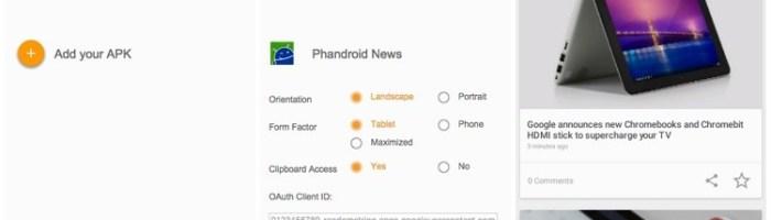 Aplicatiile Android ruleaza in Chrome, cu o extensie
