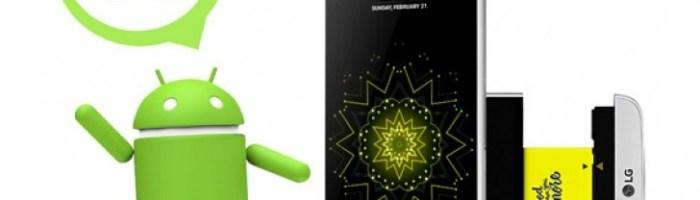 LG G5 primeste update la Android 7.0 Nougat