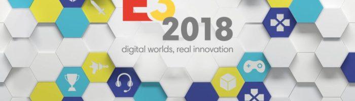 E3 2018 – tot ce trebuie sa stiti