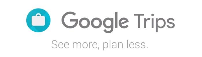 Trips - aplicatie Google utila pentru organizarea excursiilor