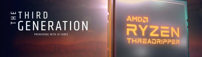 Cand se lanseaza AMD Ryzen 9 3950X si Threadripper 3