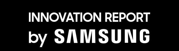 Samsung a lansat proiectul Innovation Report 2020