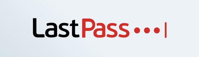 LastPass, celebra aplicatie pentru parole, ar putea monitoriza utilizatorii de Android