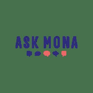 Ask Mona