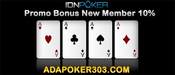 Promo Bonus New Member 10% Poker 303 Indonesia   AdaPoker303.com