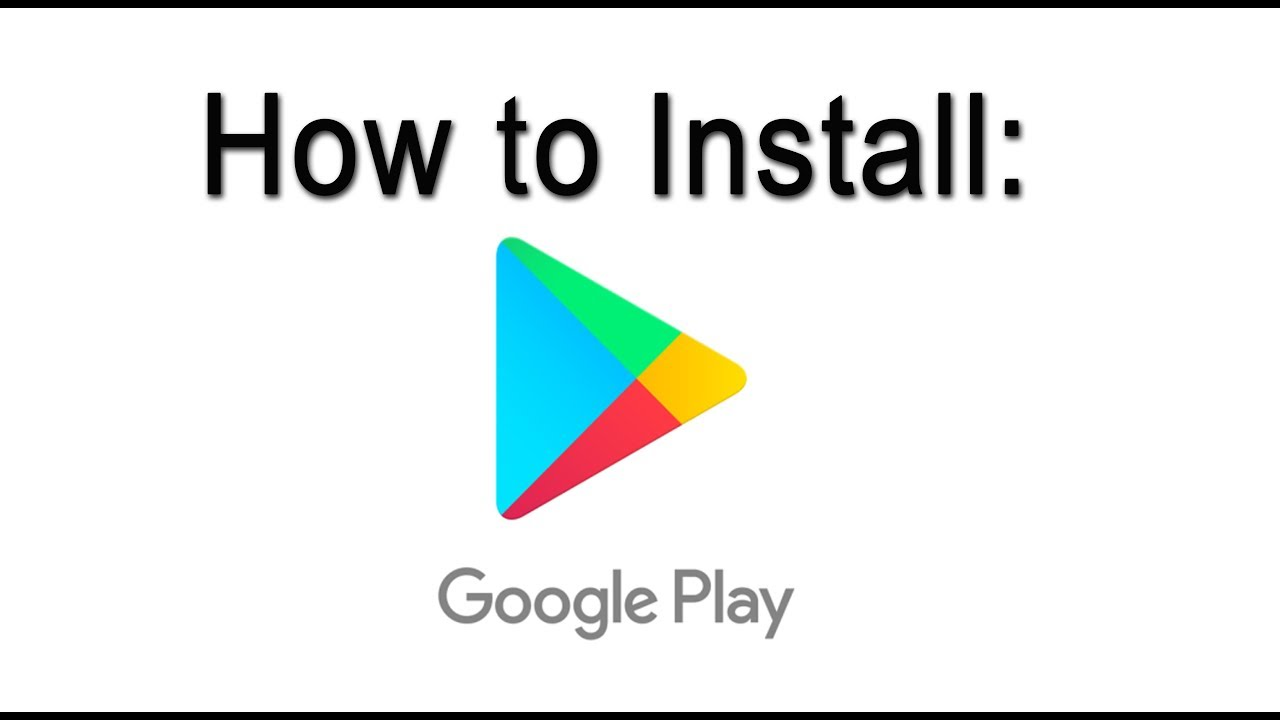 How to download google play store-Arenteiro
