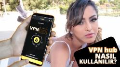 VPNhub uygulaması nedir? VPNhub nasıl kullanılır? (VİDEO)