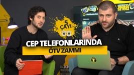 Cep telefonlarında ÖTV zammı! - 5 Çayı #210